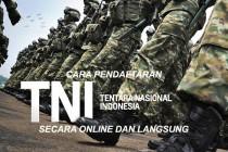 Cara Pendaftaran TNI AD TNI AL TNI AU Secara Online dan Langsung